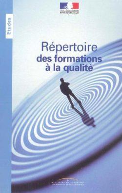 Couverture d'ouvrage: Répertoire des formations à la qualité