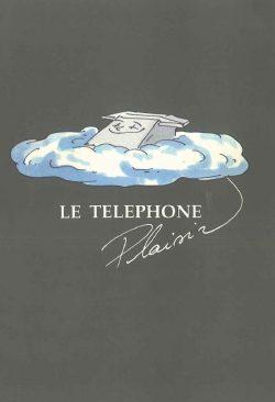 Le téléphone Plaisir