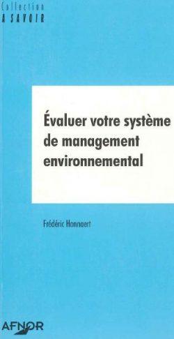 Couverture d'ouvrage: Évaluer votre système de management environnemental