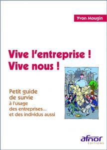 Couverture d'ouvrage: Vive l'entreprise ! Vive nous !