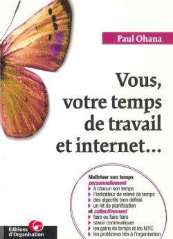 Vous, votre temps de travail et internet…
