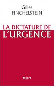 Couverture d'ouvrage: La dictature de l'urgence