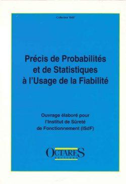 Précis de Probabilité et de Statistiques à l'Usage de la Fiabilité