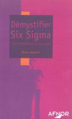 Démystifier Six Sigma