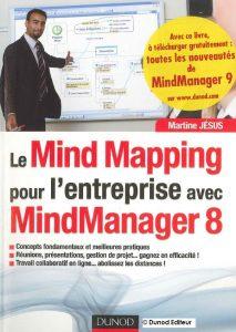 Couverture d'ouvrage: Le mindmapping pour l'entreprise avec Mind Manager 8 !