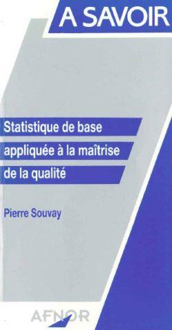 Statistique de base appliquée à la maîtrise de la qualité