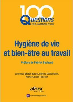 Couverture d'ouvrage: Hygiène de vie et bien-être au travail
