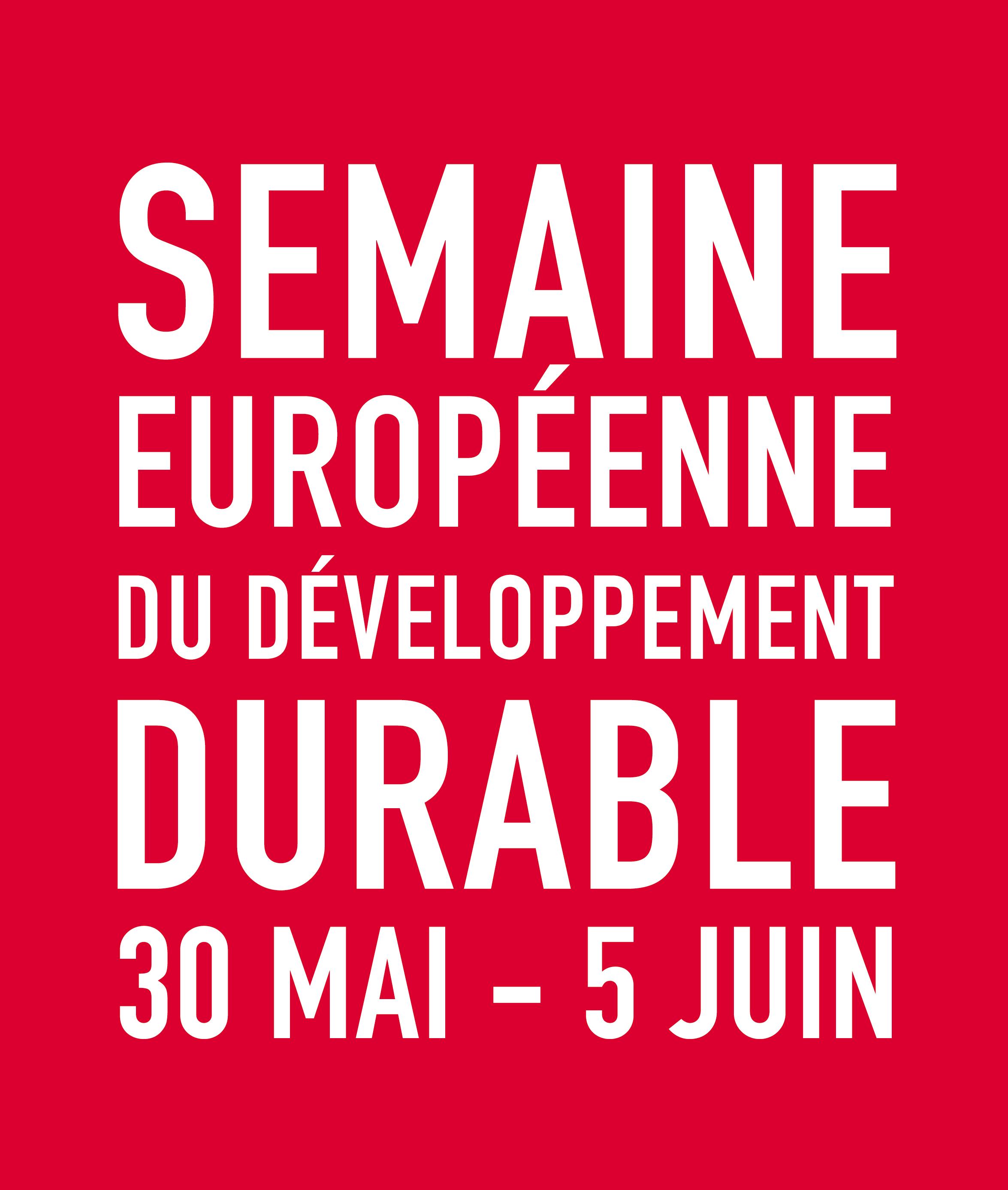 30/05 au 05/06/2017: Save the date! Semaine Européenne du Développement Durable