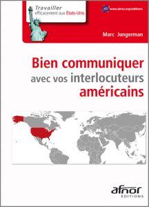 Couverture d'ouvrage: Bien communiquer avec vos interlocuteurs américains