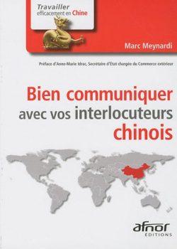 Couverture d'ouvrage: Bien communiquer avec vos interlocuteurs chinois