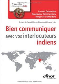 Couverture d'ouvrage: Bien communiquer avec vos interlocuteurs indiens