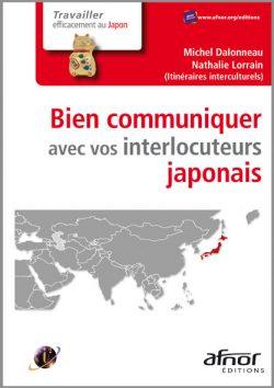 Couverture d'ouvrage: Bien communiquer avec vos interlocuteurs japonais