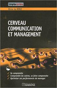 Couverture d'ouvrage: Cerveau, communication et management
