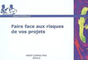 Couverture d'ouvrage: Faire face aux risques de vos projets