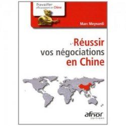 Couverture d'ouvrage: Réussir vos négociations en Chine