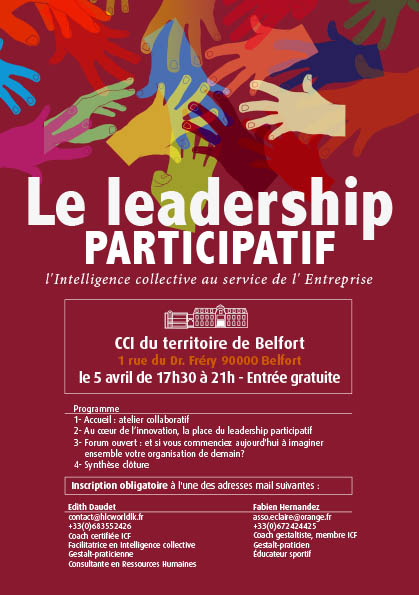 05/04/2018 à 17h30 > Le Leadership Participatif – L'intelligence collective au service de l'entreprise > Temps Fort Partenarial