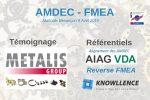 09/04/2019 à 10h00 : Découvrez les nouveautés AMDEC pour 2019, et le témoignage de METALIS