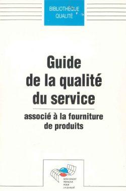 Guide de la Qualité du service associé à la fourniture de produits