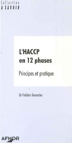De l'HACCP à l'ISO 22000 : Management de la sécurité des aliments