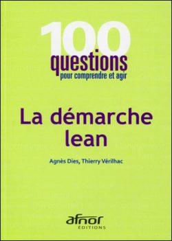100 questions pour comprendre et agir sur la démarche lean