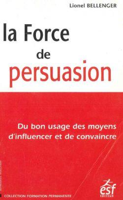 La force de persuasion