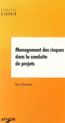 Management des risques dans la conduite de projets