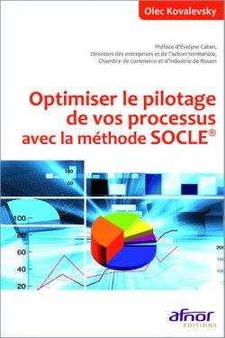 Optimiser le pilotage de vos processus avec la méthode SOCLE®