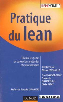 Pratique du lean : réduire les pertes en conception, production et industrialisation