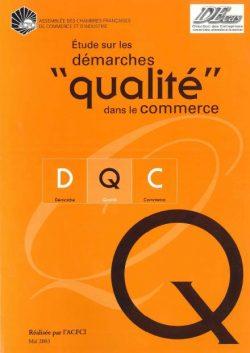 """Étude sur les démarches """"qualité"""" dans le commerce"""