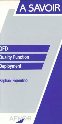QFD, Quality Function Deployment
