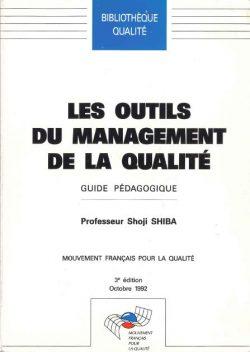 Les outils du Management de la Qualité