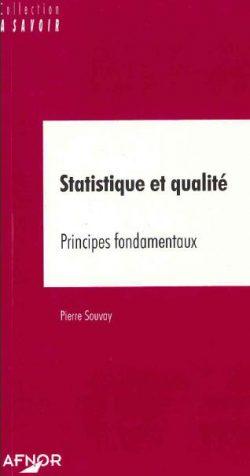 Statistique et qualité : Principes fondamentaux