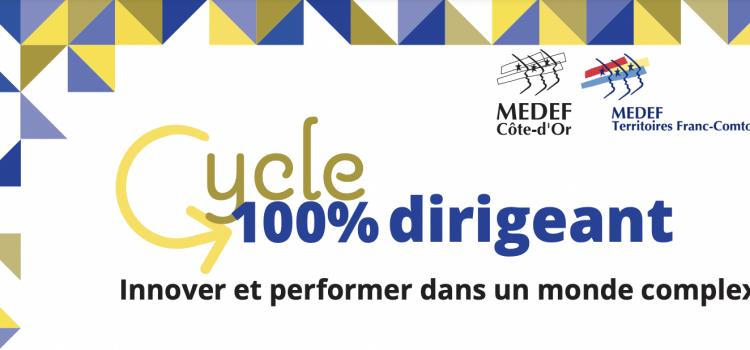Présentation du Cycle Dirigeant MEDEF – 29 mars 2021 à 16h